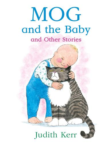 Mog and the Baby and Other Stories (Paperback)