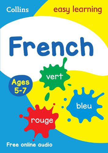 French Ages 5-7: Prepare for School with Easy Home Learning - Collins Easy Learning Primary Languages (Paperback)
