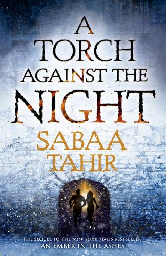 A Torch Against the Night - Ember Quartet 2 (Hardback)