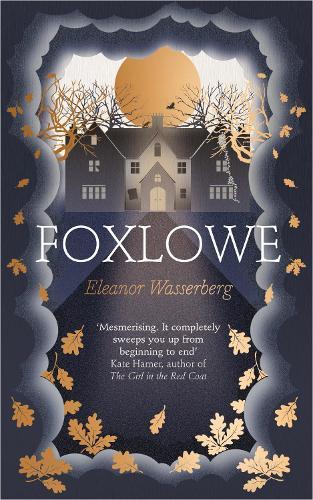 Foxlowe (Hardback)