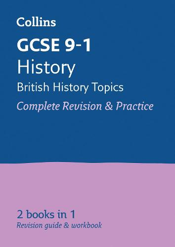 GCSE 9-1 History - British All-in-One Revision and Practice - Collins GCSE 9-1 Revision (Paperback)
