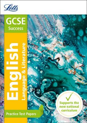 GCSE 9-1 English Practice Test Papers: GCSE Grade 9-1 - Letts GCSE 9-1 Revision Success (Paperback)