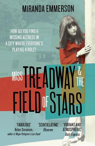 Miss Treadway & the Field of Stars (Paperback)