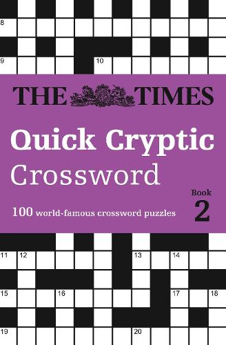 The Times Quick Cryptic Crossword Book 2: 100 World-Famous Crossword Puzzles (Paperback)