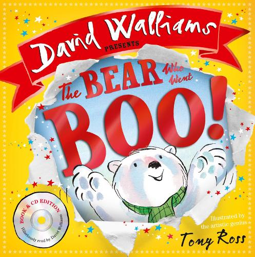 The Bear Who Went Boo! by David Walliams | Waterstones