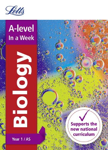 A -level Biology Year 1 (and AS) In a Week - Letts A-level Revision Success (Paperback)