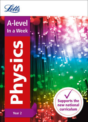 A -level Physics Year 2 In a Week - Letts A-level Revision Success (Paperback)