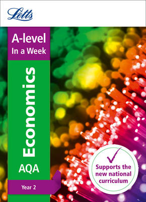 A -level Economics Year 2 In a Week - Letts A-level Revision Success (Paperback)