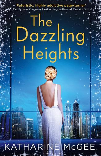 The Dazzling Heights - The Thousandth Floor 2 (Paperback)