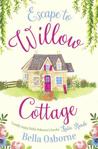 Escape to Willow Cottage - Willow Cottage Series (Paperback)