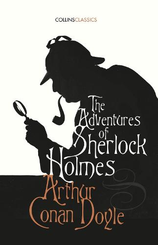 The Adventures of Sherlock Holmes - Collins Classics (Paperback)
