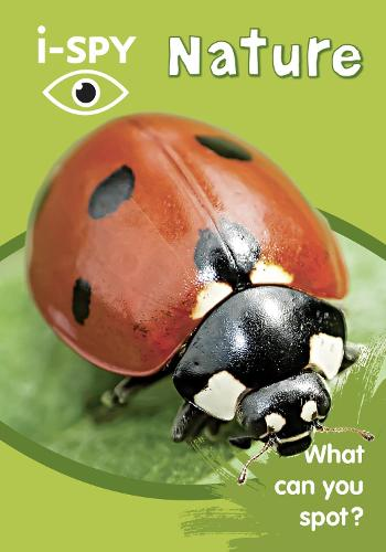 i-SPY Nature: What Can You Spot? - Collins Michelin i-SPY Guides (Paperback)