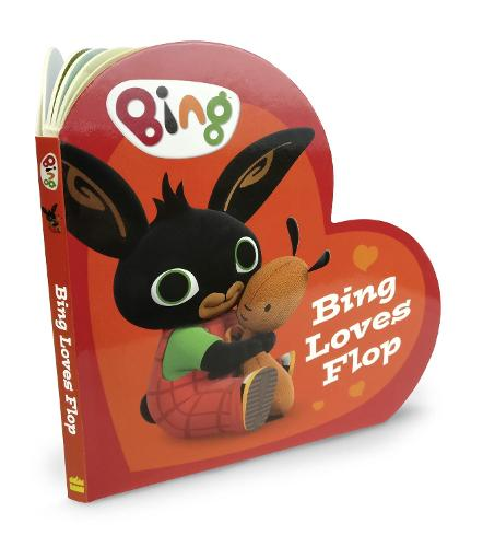 Bing Loves Flop - Bing (Board book)