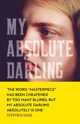 My Absolute Darling (Hardback)