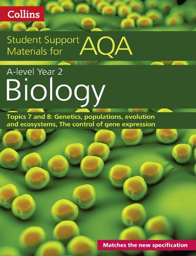 AQA A level Biology Year 2 Topics 7 and 8 - Collins Student Support Materials (Paperback)