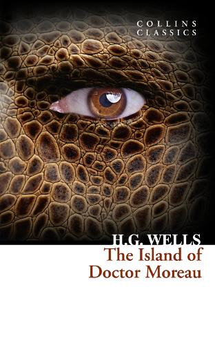 The Island of Doctor Moreau - Collins Classics (Paperback)