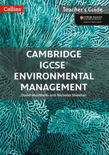 Cambridge IGCSE (R) Environmental Management Teacher Guide - Collins Cambridge IGCSE (Paperback)