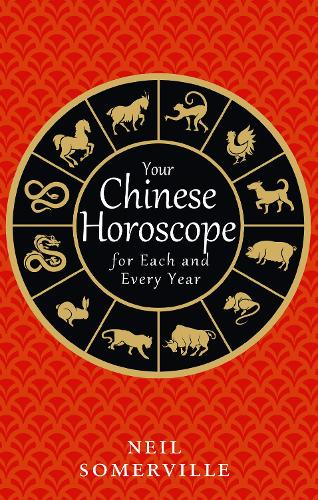 Your Chinese Horoscope for Each and Every Year (Paperback)