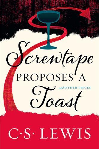 Screwtape Proposes a Toast (Paperback)