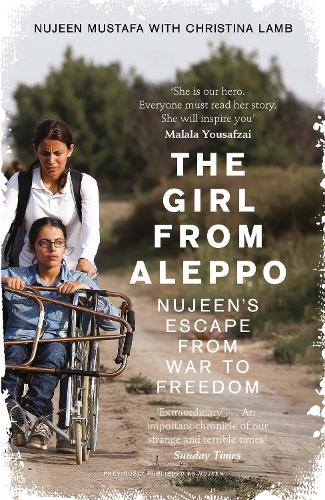 The Girl From Aleppo: Nujeen'S Escape from War to Freedom (Paperback)