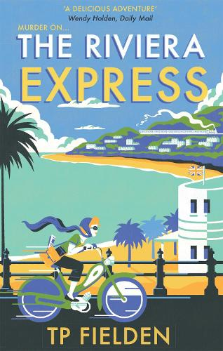 The Riviera Express - A Miss Dimont Mystery Book 1 (Paperback)