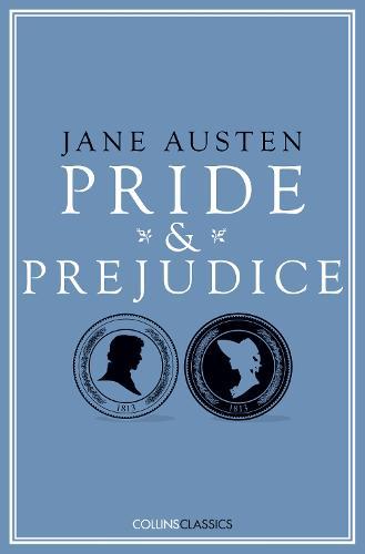 Pride and Prejudice - Collins Classics (Paperback)