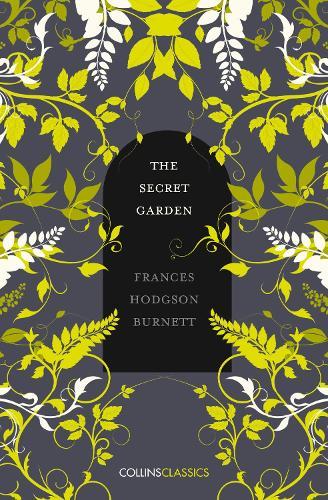 The Secret Garden - Collins Classics (Paperback)