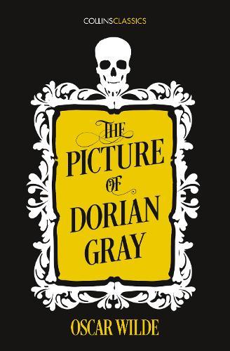 The Picture of Dorian Gray - Collins Classics (Paperback)