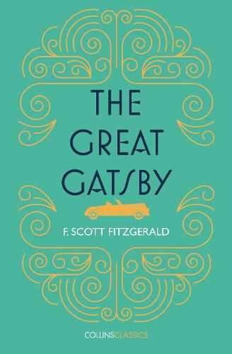 The Great Gatsby - Collins Classics (Paperback)