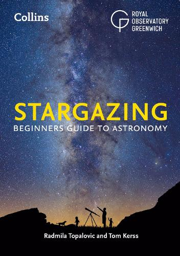 Collins Stargazing: Beginners Guide to Astronomy (Paperback)
