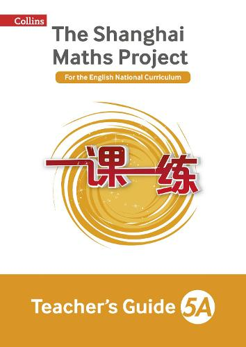 The Shanghai Maths Project Teacher's Guide Year 5A - Shanghai Maths (Paperback)