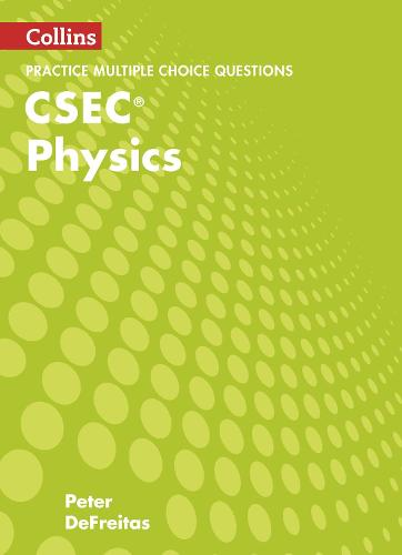 CSEC Physics Multiple Choice Practice - Collins CSEC Physics (Paperback)