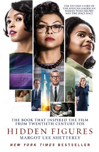 Hidden Figures: The Untold Story of the African American Women Who Helped Win the Space Race (Paperback)