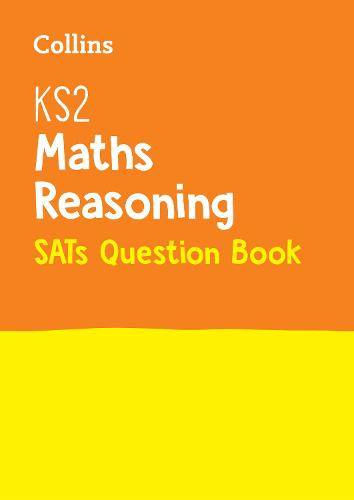 KS2 Maths - Reasoning SATs Question Book: 2019 Tests - Collins KS2 Revision and Practice (Paperback)