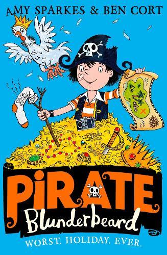 Pirate Blunderbeard: Worst. Holiday. Ever. - Pirate Blunderbeard 2 (Paperback)