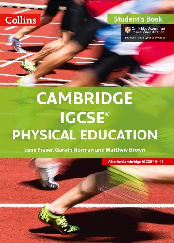 Cambridge IGCSE (R) Physical Education Student Book - Cambridge International Examinations (Paperback)