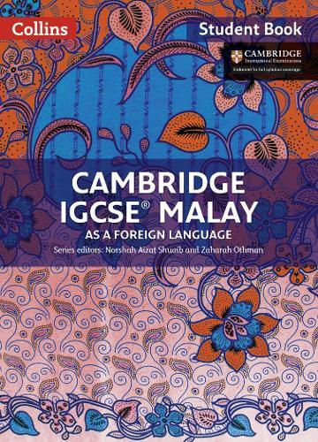 Cambridge IGCSE (R) Malay Student Book - Cambridge International Examinations (Paperback)