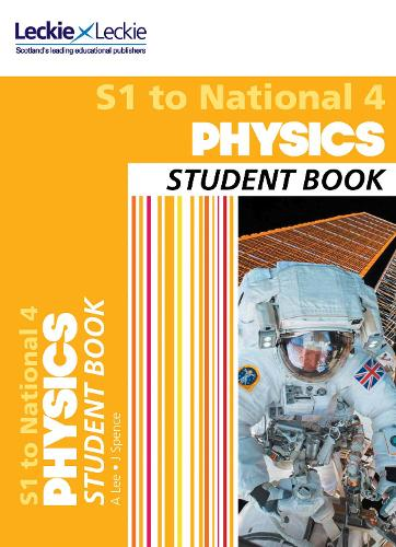 S1 to National 4 Physics Student Book: For Curriculum for Excellence Sqa Exams - Student Book for SQA Exams (Paperback)