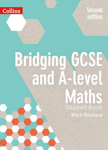 Bridging GCSE and A-level Maths Student Book (Paperback)