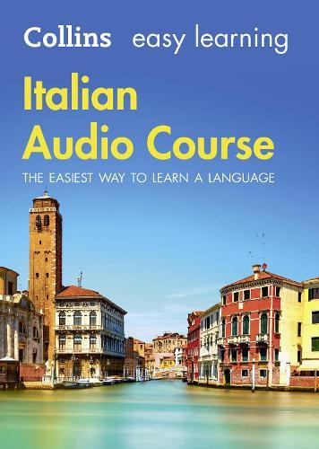 Easy Learning Italian Audio Course: Language Learning the Easy Way with Collins - Collins Easy Learning Audio Course (CD-Audio)