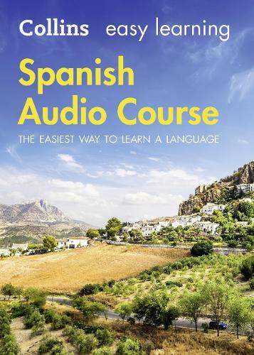 Easy Learning Spanish Audio Course: Language Learning the Easy Way with Collins - Collins Easy Learning Audio Course (CD-Audio)