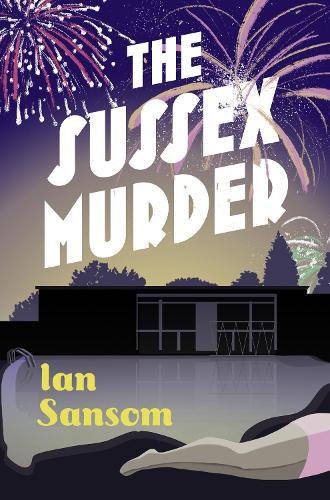 The Sussex Murders - The County Guides (Hardback)