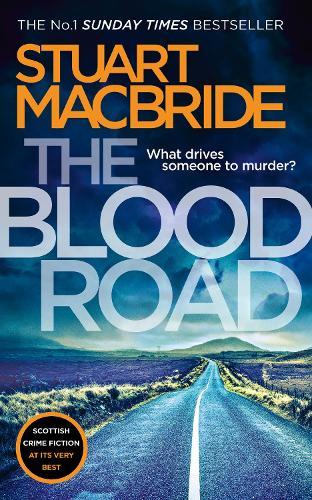The Blood Road - Logan McRae Book 11 (Paperback)