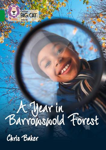 A Year in Barrowswold Forest: Band 15/Emerald - Collins Big Cat (Paperback)