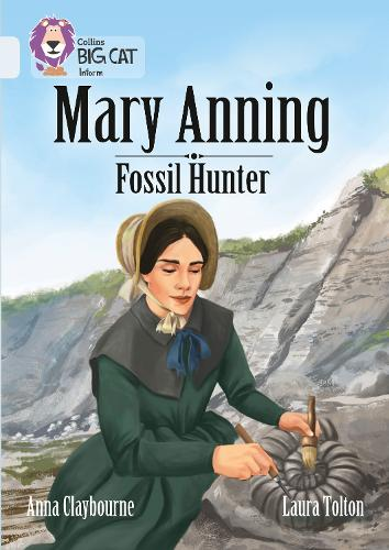 Mary Anning Fossil Hunter: Band 17/Diamond - Collins Big Cat (Paperback)