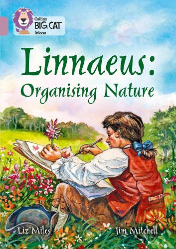 Linnaeus Organising Nature: Band 18/Pearl - Collins Big Cat (Paperback)