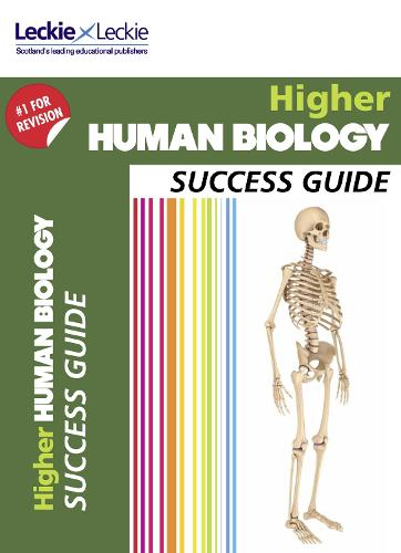 CfE Higher Human Biology Success Guide - Success Guide for SQA Exams (Paperback)