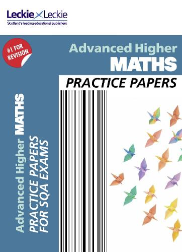 CfE Advanced Higher Maths Practice Papers for SQA Exams - Practice Papers for SQA Exams (Paperback)