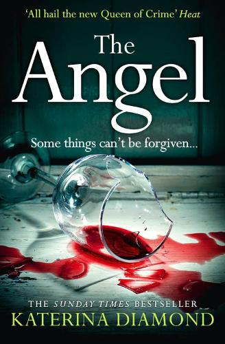The Angel: A Shocking New Thriller - Read If You Dare! (Paperback)