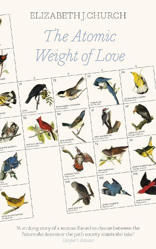 The Atomic Weight of Love (Hardback)